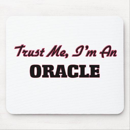 Confíe en que yo es Oracle Alfombrillas De Ratón