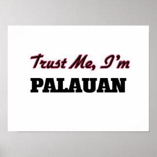 Confíe en que yo es Palauan Posters