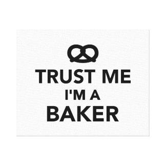 Confíe en que yo es panadero lona envuelta para galerías
