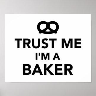 Confíe en que yo es panadero póster