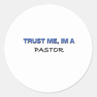 Confíe en que yo es pastor pegatina