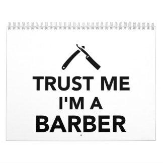 Confíe en que yo es peluquero calendarios de pared