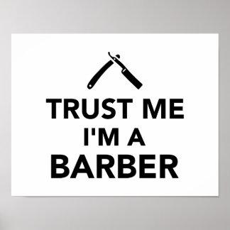 Confíe en que yo es peluquero posters