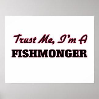 Confíe en que yo es pescadero póster