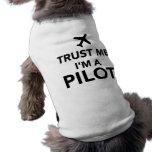 Confíe en que yo es piloto ropa de perros