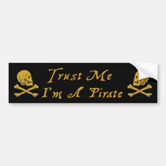 Confíe en que yo es pirata pegatina de parachoque