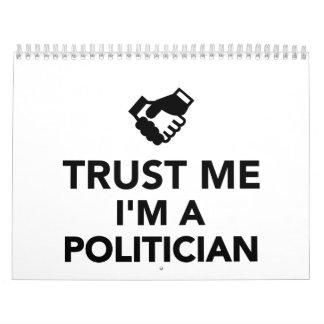 Confíe en que yo es político calendario