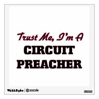 Confíe en que yo es predicador del circuito