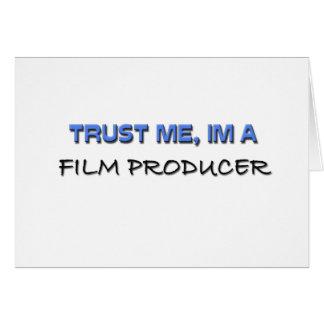 Confíe en que yo es productor cinematográfico tarjeta de felicitación