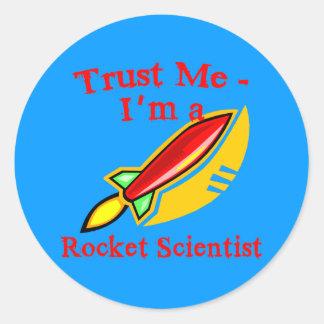 Confíe en que yo es productos de un científico de pegatina redonda