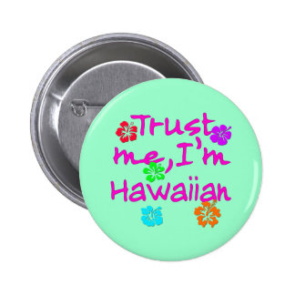 Confíe en que yo es productos hawaianos pins