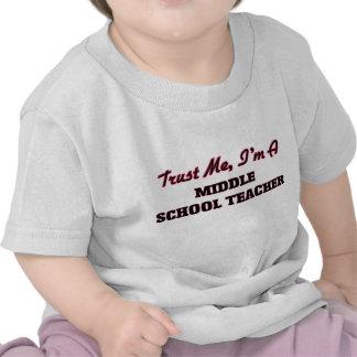 Confíe en que yo es profesor de escuela secundaria camiseta