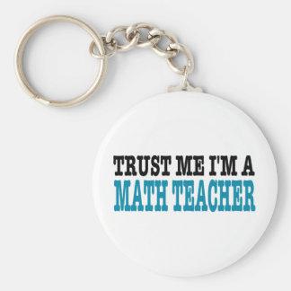 Confíe en que yo es profesor de matemáticas (la ed llavero redondo tipo pin