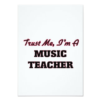 Confíe en que yo es profesor de música invitación 12,7 x 17,8 cm