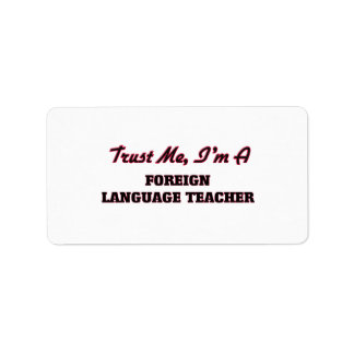 Confíe en que yo es profesor del idioma extranjero etiqueta de dirección