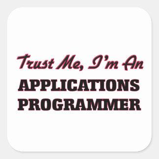Confíe en que yo es programador de los usos pegatina cuadrada
