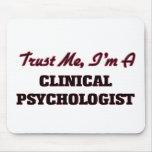 Confíe en que yo es psicólogo clínico tapetes de ratón