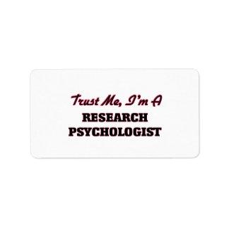 Confíe en que yo es psicólogo de la investigación etiqueta de dirección