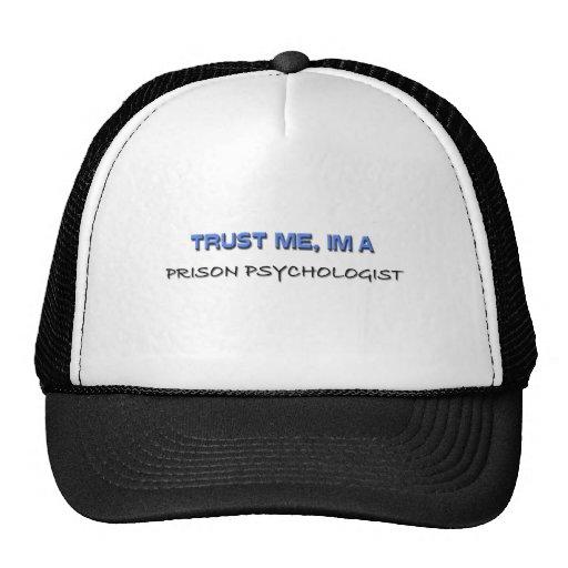 Confíe en que yo es psicólogo de la prisión gorros bordados