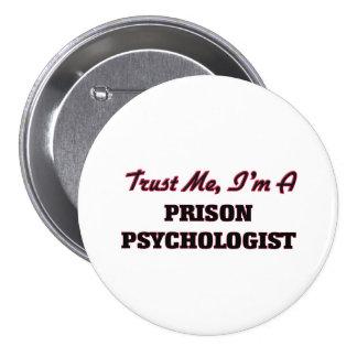 Confíe en que yo es psicólogo de la prisión pins