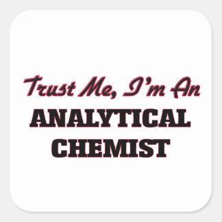Confíe en que yo es químico analítico colcomanias cuadradases