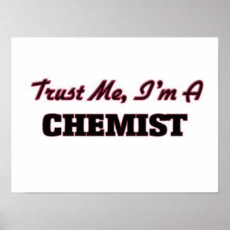 Confíe en que yo es químico posters