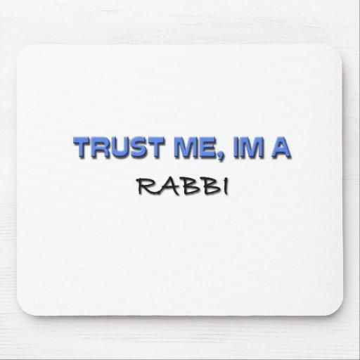 Confíe en que yo es rabino alfombrilla de ratones