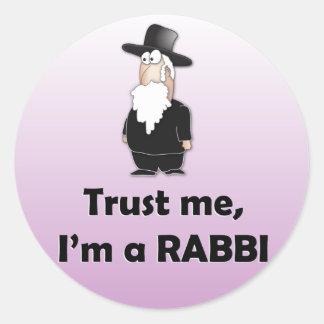 Confíe en que yo es rabino - humor judío divertido pegatina redonda