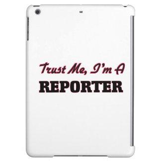 Confíe en que yo es reportero