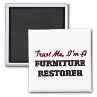 Confíe en que yo es restaurador de los muebles iman de nevera