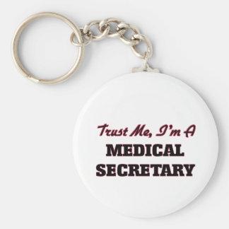 Confíe en que yo es secretaria médica llaveros personalizados