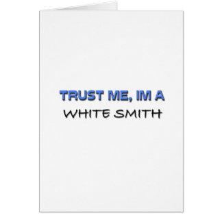 Confíe en que yo es Smith blanco Felicitaciones