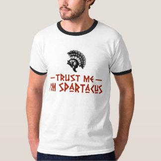 Confíe en que yo es Spartacus Remera