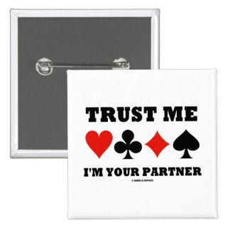 Confíe en que yo es su socio (juegos de la tarjeta pin