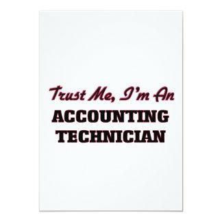 """Confíe en que yo es técnico de la contabilidad invitación 5"""" x 7"""""""