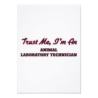 Confíe en que yo es técnico de laboratorio animal invitación 12,7 x 17,8 cm