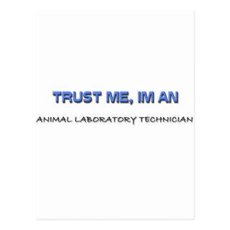Confíe en que yo es técnico de laboratorio animal tarjetas postales