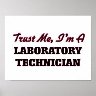 Confíe en que yo es técnico de laboratorio póster