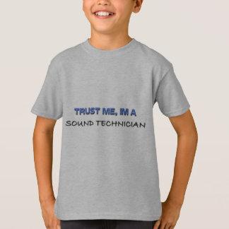 Confíe en que yo es técnico sano camisas