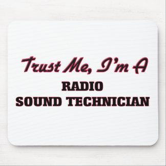 Confíe en que yo es técnico sano de radio alfombrilla de ratones