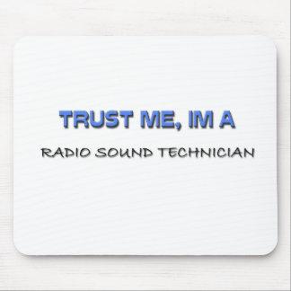 Confíe en que yo es técnico sano de radio tapetes de ratón