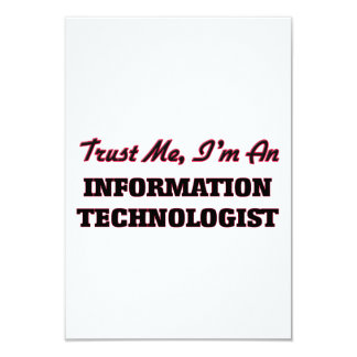 """Confíe en que yo es tecnólogo de la información invitación 3.5"""" x 5"""""""