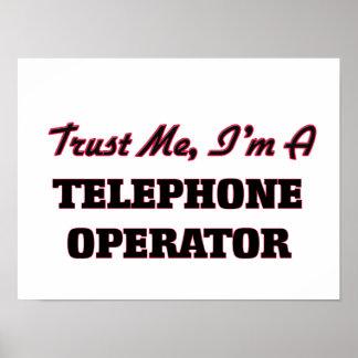 Confíe en que yo es telefonista poster