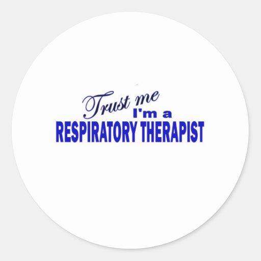 Confíe en que yo es terapeuta respiratorio etiquetas redondas
