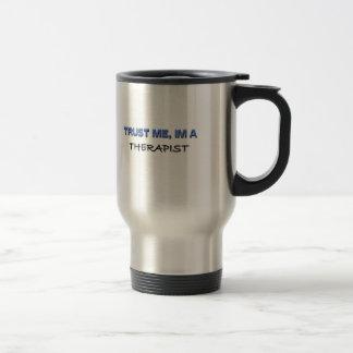 Confíe en que yo es terapeuta tazas de café