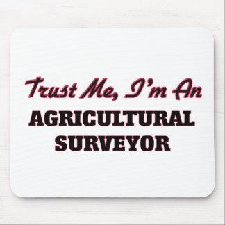 Confíe en que yo es topógrafo agrícola tapetes de raton