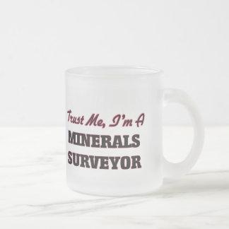 Confíe en que yo es topógrafo de los minerales tazas