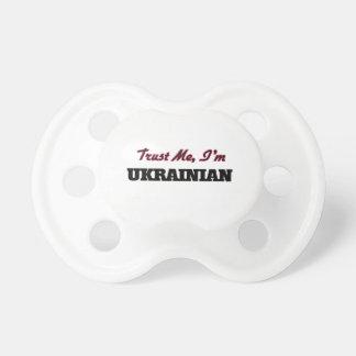 Confíe en que yo es ucraniano chupetes de bebé