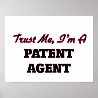 Confíe en que yo es un agente de patente posters