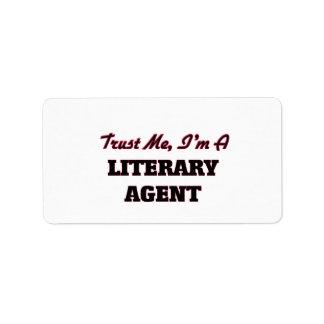 Confíe en que yo es un agente literario etiquetas de dirección